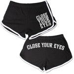 Close Your Eyes - We Will Overcome Booty Shorts