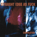 Straight Edge As Fuck Vol. 1 And 2 CD