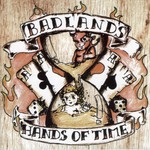 Badlands - Hands of Time