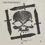 Twopointeight II CD