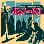 Jaya The Cat - Another Late Night...