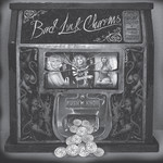 Bad Luck Charms CD