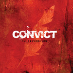 Convict - The Passion Flow