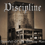 Downfall Of The Working Man CD