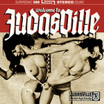 JudasVille - Welcome To JudasVille