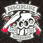 Discipline - Love Thy Neighbor