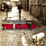 The Worldwide Tribute To The Real Oi CD