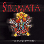 Stigmata - Do Unto Others...