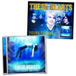 These Hearts - Yours To Take CD And Poster