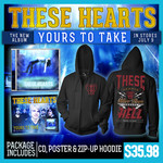 These Hearts - Your To Take CD, Zip Up And Poster
