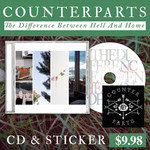 Counterparts - The Difference Between Hell and Home CD & Sticker