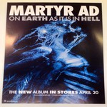 Martyr A.D. - On Earth As It Is In Hell