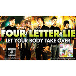 Four Letter Lie - Let Your Body Take Over
