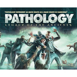 Pathology - Legacy Of The Ancients Poster