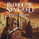 Bloodline Severed - Letters To Decapolis