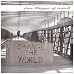 From The Eyes Of Servants - Change The World