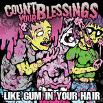 Like Gum In Your Hair CD