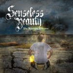 Senseless Beauty - The Belonging Endeavor