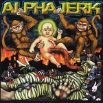 Alpha Jerk CD