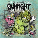Thrill Of A Gunfight - The Struggle, The Rebirth, The Beginning Anew