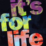 It's For Life CD