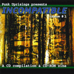 Punk Uprisings: Incompatible, Vol. 1 CD