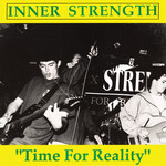 Inner Strength - Time For Reality
