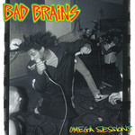 Bad Brains - Omega Sessions
