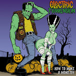 Electric Frankenstein - How To Make A Monster