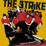The Strike - Shots Heard Around The World