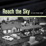 Reach the Sky - So Far From Home