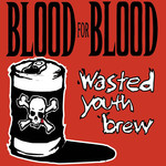 Wasted Youth Brew CD