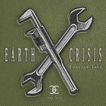 Earth Crisis - 1991-2001 (Forever True)