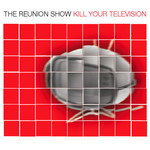 Kill Your Television CD