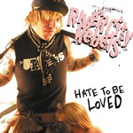 Hate To Be Loved CD