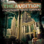 The Audition - Controversy Loves Company