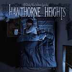 Hawthorne Heights - If Only You Were Lonely (BOY)