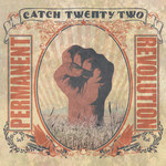 Catch 22 - Permanent Revolution