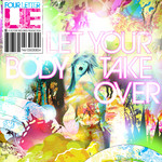 Let Your Body Take Over CD