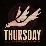 Thursday - Kill the House Lights - Live and Unreleased CD/DVD