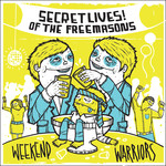 Secret Lives of the Freemasons - Weekend Warriors