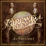 Farewell To Freeway - Definitions