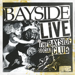 Live At The Bayside Social Club CD