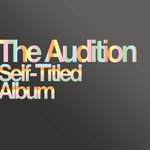 The Audition - Self-Titled Album
