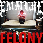 Felony CD