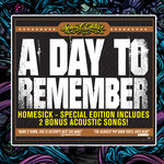 A Day To Remember - Homesick - Special Edition