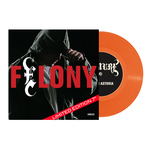Felony Singles - LIMITED EDITION 7 Vinyl