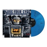 Close Your Eyes - We Will Overcome Long Sleeve And LP