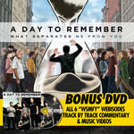 A Day To Remember - What Separates Me From You (Bonus Exclusive DVD)