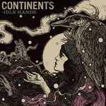 Continents - Idle Hands